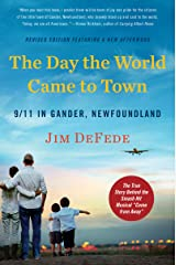 The Day the World Came to Town Updated Edition: 9/11 in Gander, Newfoundland Paperback