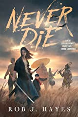 Never Die Kindle Edition