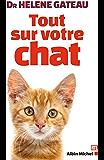 Tout sur votre chat (AM.VQUOT LOISIR) (French Edition)
