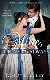 Mine, Forever and Always: The Matchmaker Series Book 1 (Novella)