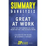 Summary & Analysis of Great at Work: How Top Performers Do Less, Work Better, and Achieve More | A Guide to the Book by Morte