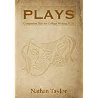 Plays (Annotated): Companion Text for College Writing 11.3x (College Writing 11x Book 3)
