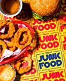 Vegan Junk Food: 225 Sinful Snacks that are Good for the