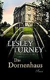 Das Dornenhaus: Roman