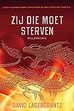 Zij die moet sterven (Millennium Book 6)