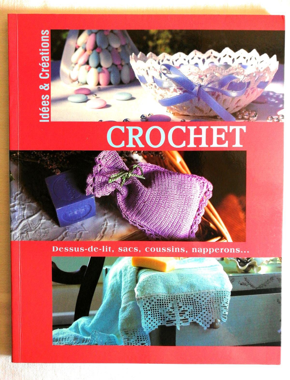 Crochet. dessus de lit, sacs, coussins, napperons Broché – 1 janvier 2005 B00DHY5S6C