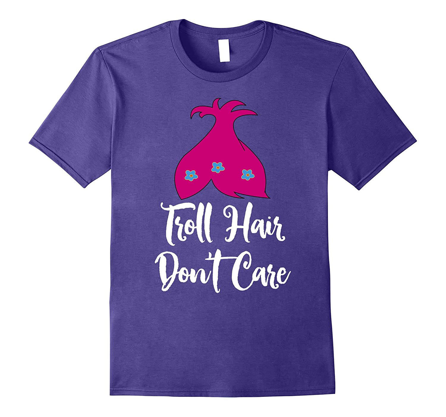 Troll Hair Don't Care Shirt-FL