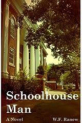 Schoolhouse Man: A Brooks Sheffield Love & Crime Novel Paperback