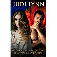 Muddy River Mystery One: Black Magic Can Backfire (Raven and Hester Mysteries Book 1) (English Edition)