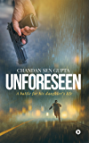 Unforeseen : A battle for his daughter's life