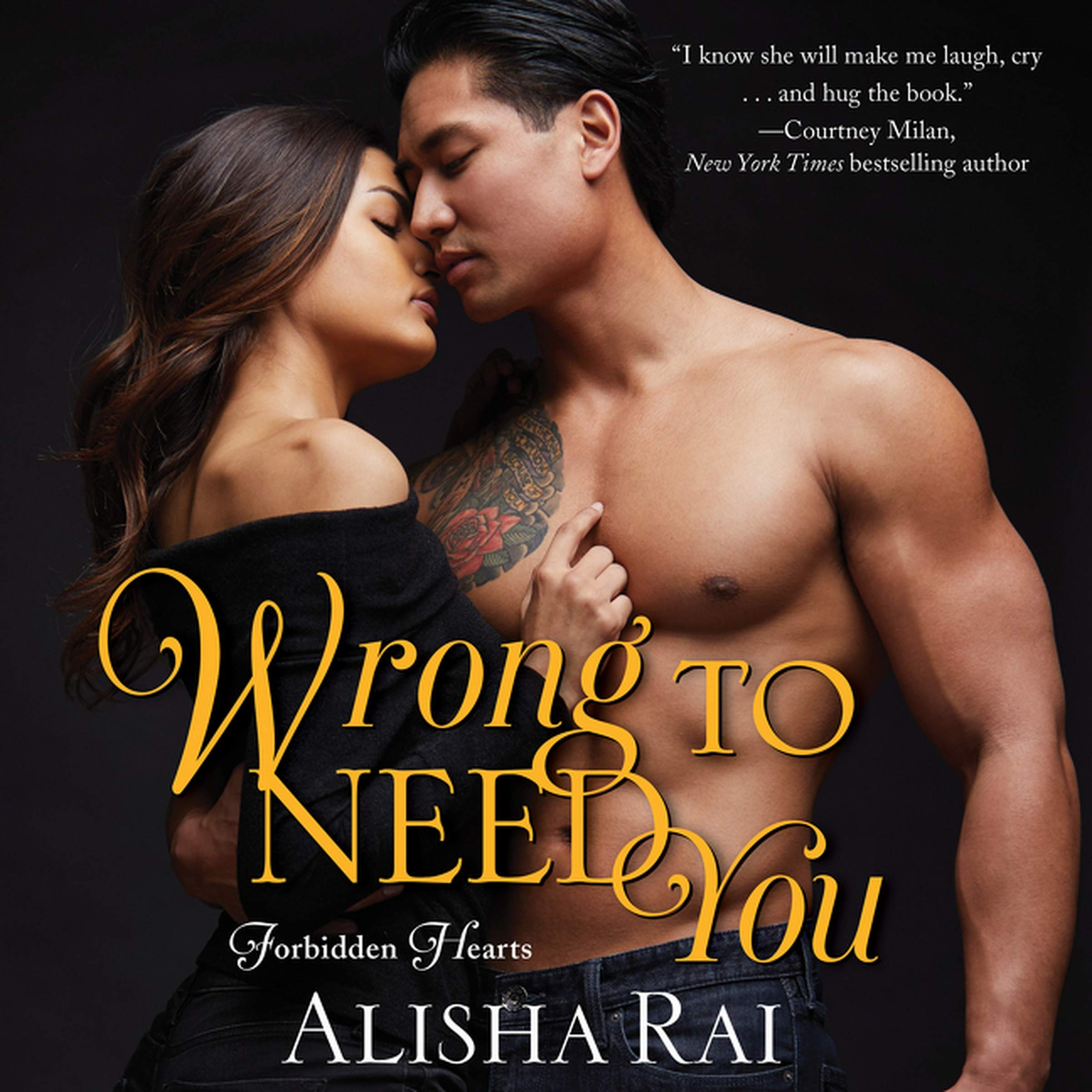 Wrong to Need You: The Forbidden Hearts Series, book 2