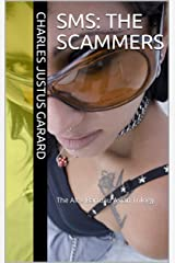 SMS: The Scammers: The Alex Barteau Asian Trilogy Kindle Edition