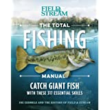 The Total Fishing Manual (Paperback Edition): 318 Essential Fishing Skills (Field & Stream)