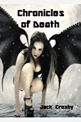 Chronicles of Death: The Complete Saga! Kindle Edition
