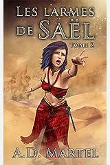 Les Larmes de Saël: tome 2 (French Edition) Kindle Edition