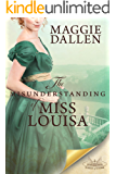 The Misunderstanding of Miss Louisa: A Sweet Regency Romance (School of Charm Book 2)