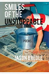 Smiles of the Unstoppable Paperback