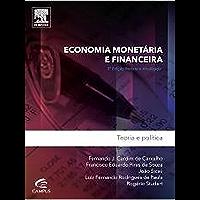 Economia Monetária e Financeira: Teoria e Política