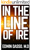 In the Line of Ire: A Medical Action Thriller (Jack Bass Black Cloud Chronicles Book 1) (English Edition)