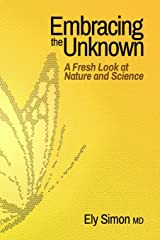 Embracing the Unknown: A Fresh Look at Nature and Science Paperback