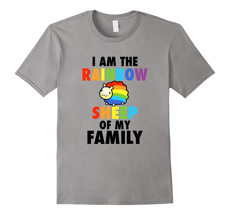 I AM THE RAINBOW SHEEP OF MY FAMILY T-SHIRT-4LVS
