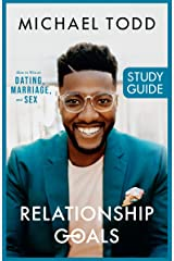 Relationship Goals Study Guide Kindle Edition