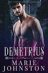 Demetrius (New Vampire Disorder Book 1)