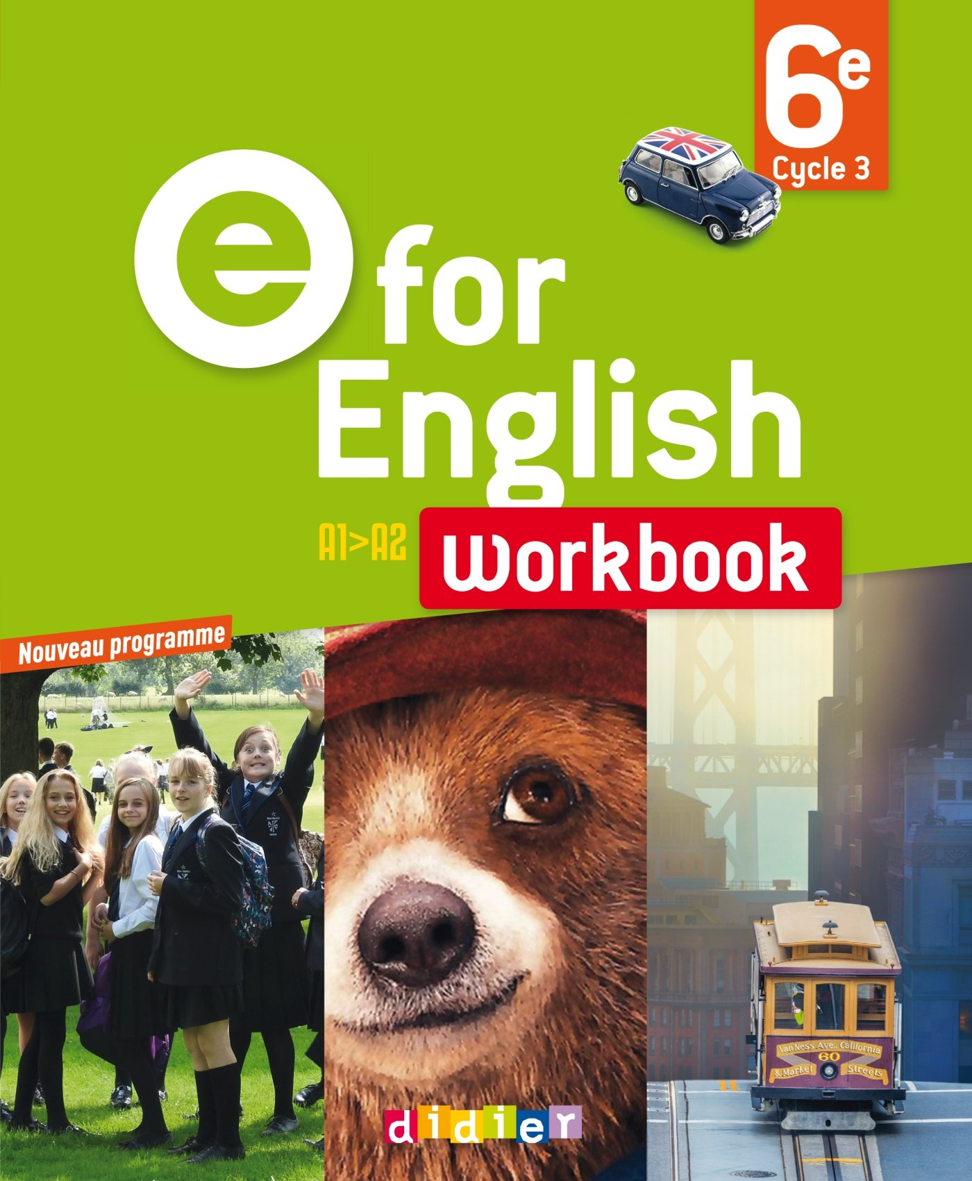 E for English 6e - Workbook - version papier Broché – 4 mai 2016 Virginie Bordat H. Chadoeuf L. Cursat Odile Lagerwey