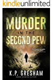Murder in the Second Pew: A Pastor Matt Hayden Mystery