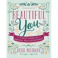 Beautiful You: A Daily Guide to Radical Self-Acceptance (English Edition)