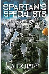 Spartan's Specialists (Four Horsemen Tales Book 12) Kindle Edition