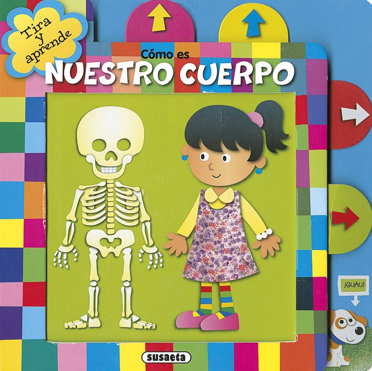 Como es nuestro cuerpo (Tira y aprende): Amazon.es: Susaeta Ediciones S A: Libros
