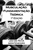 Musculação: Fundamentação Teórica