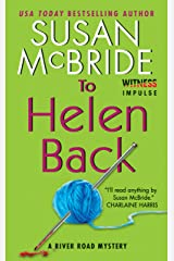 To Helen Back: A River Road Mystery Kindle Edition
