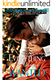 Everything I Always Wanted: A Friends to Lovers Romance