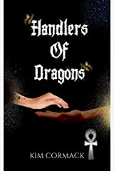 Handlers Of Dragons (Children of Ankh Series Book 4) Kindle Edition