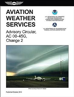 Aviation weather services advisory circular ac 00 45g change 1 aviation weather services 2015 edition faa advisory circular 00 45g change fandeluxe Images