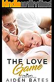 The Love Game: An Mpreg Romance (Hellion Club Book 3)