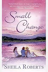 Small Change (Heart Lake Book 4) Kindle Edition