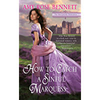 How to Catch a Sinful Marquess (The Disreputable Debutantes Book 3) (English Edition)