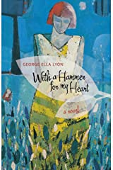 With a Hammer for My Heart: A Novel (Kentucky Voices) Kindle Edition