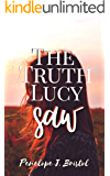 The Truth Lucy Saw (The Truth Turned Upside Down Book 1)