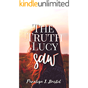 The Truth Lucy Saw: A Novella (The Truth Turned Upside Down Book 1)