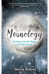 Moonology: Working with the Magic of Lunar Cycles Paperback