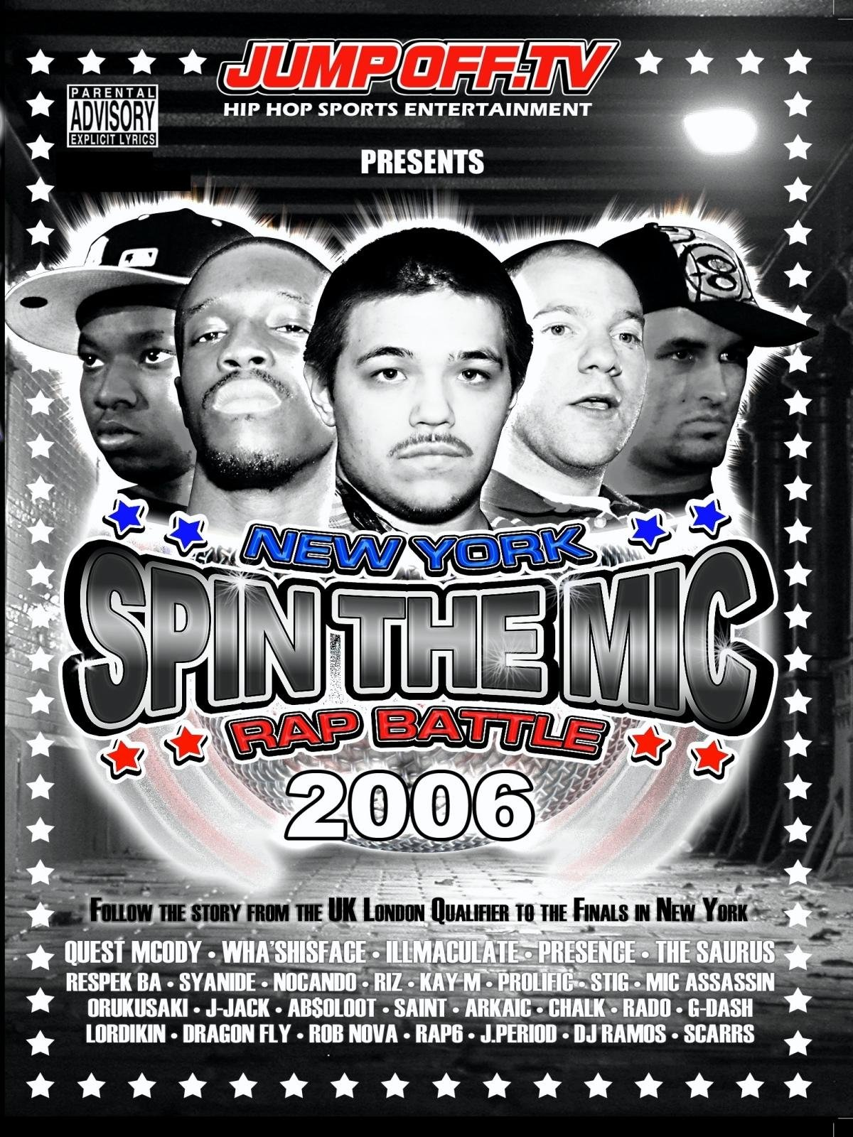 SPIN THE MIC: New York Rap Battle 2006 Part 1 -''The Story''