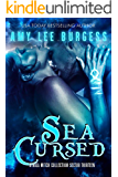 Sea Cursed: An Adult Dystopian Paranormal Romance: Sector 13 (The Othala Witch Collection)