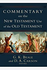 Commentary on the New Testament Use of the Old Testament Hardcover
