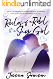 Rules of a Rebel and a Shy Girl (Rebels & Misfits)