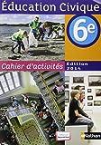 Cahier d'activités éducation civique 6e