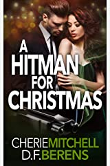 A Hitman for Christmas: A Mafia Romance Prequel (The Caparelli Family Series Book 0) Kindle Edition